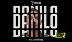 رسميا : يوفينتوس يعلن تعاقده مع دانيلو